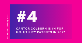 Photo of Cantor Colburn is the #4 U.S. Patent Law Firm in 2020